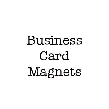 Business Card Sized Magnets