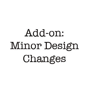 Add-on: Minor Design Changes