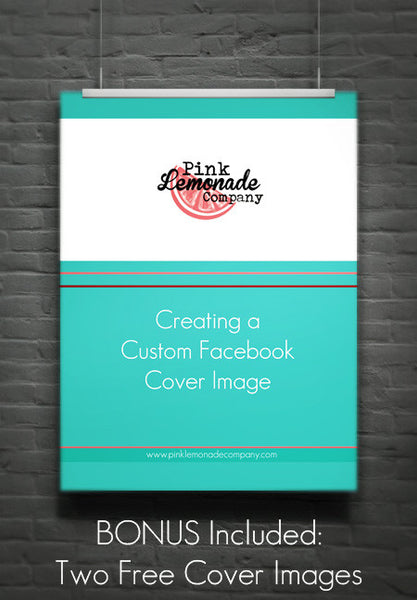 Creating a Custom Facebook Cover Image