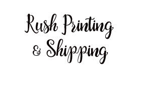 Add-on: Rush Printing & Shipping