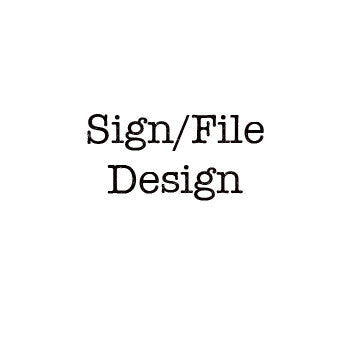 Sign/File - Graphic Design