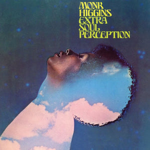 Monk Higgins - Extra Soul Perception LP