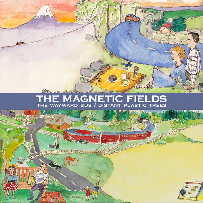 The Magnetic Fields - The Wayward Bus / Distant Plastic Trees 2LP