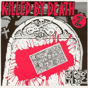 Various - Killed By Death #2: Raw Rare Punk Rock 77-82 LP