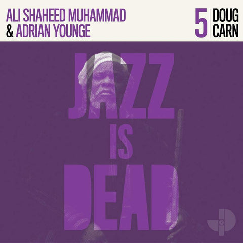 Doug Carn, Ali Shaheed Muhammad & Adrian Younge - Doug Carn: Jazz Is Dead 5 2LP
