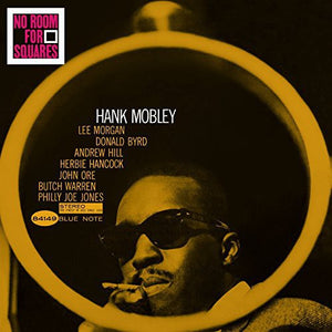 Hank Mobley - No Room for Squares LP