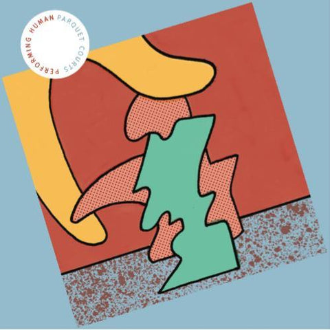 Parquet Courts - Performing Human 12""