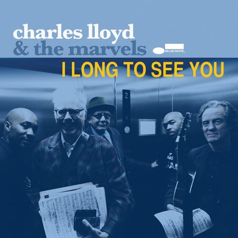 Charles Lloyd & the Marvels - I Long to See You 2LP