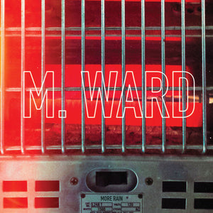 M. Ward - More Rain LP