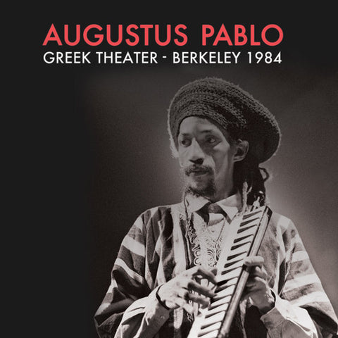 Augustus Pablo - Live at the Greek Theater, Berkeley, CA 1984 LP