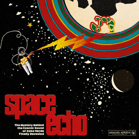 Various - Space Echo: The Mystery Behind the Cosmic Sound of Cabo Verde 2LP