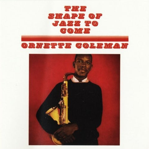Ornette Coleman - Shape of Jazz to Come LP