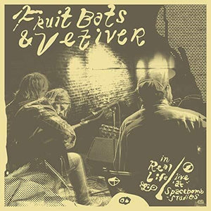 Fruit Bats & Vetiver - In Real Life: Live at Spacebomb Studios LP