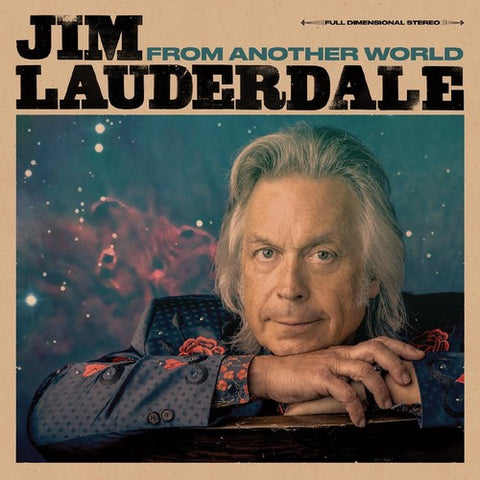 Jim Lauderdale - From Another World LP