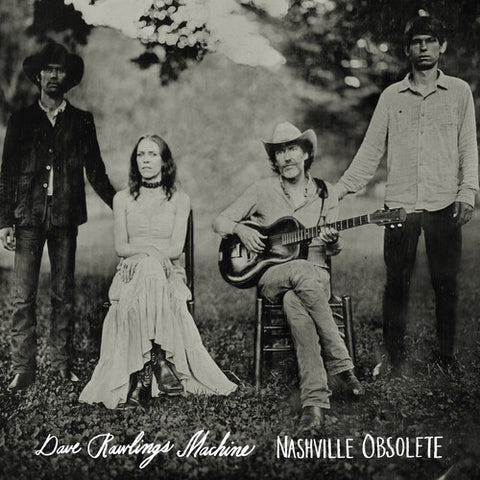Dave Rawlings Machine - Nashville Obsolete LP