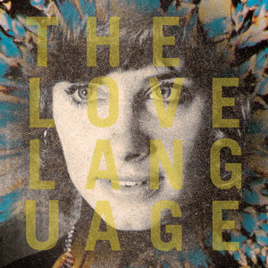 Love Language - The Love Language LP (Ltd Yellow Vinyl Edition)