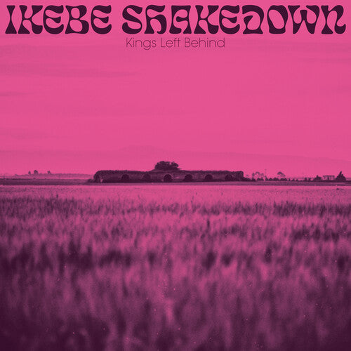 Ikebe Shakedown - Kings Left Behind LP
