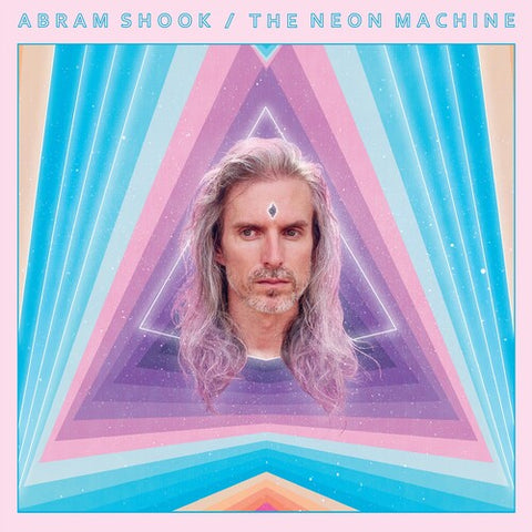 Abram Shook - The Neon Machine LP