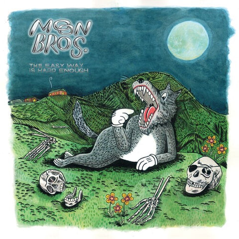 Moon Bros - The Easy Way Is Hard Enough LP