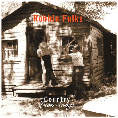 Robbie Fulks - Country Love Songs LP