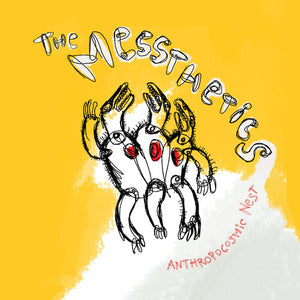 The Messthetics - Anthropocosmic Nest LP