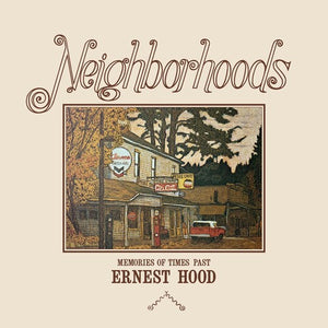 Ernest Hood - Neighborhoods 2LP