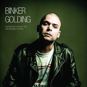 Binker Golding - Abstractions of Reality Past and Incredible Feathers LP