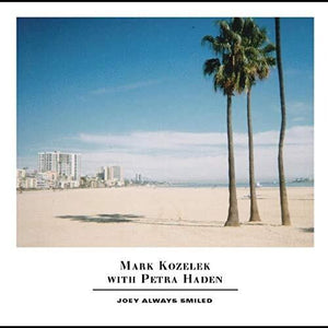 Mark Kozelek & Petra Haden - Joey Always Smiled 2LP
