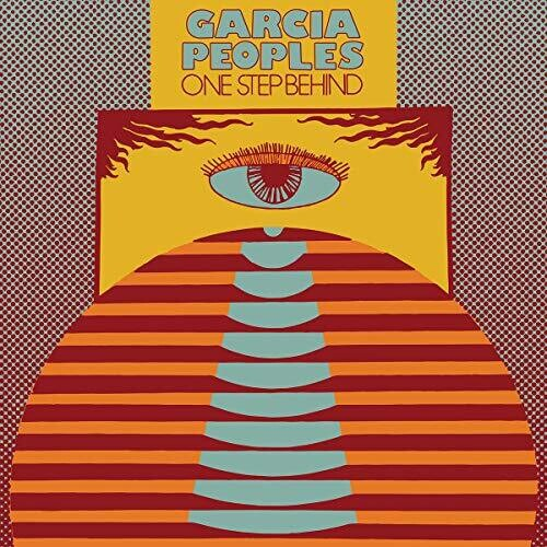 Garcia Peoples - One Step Behind LP