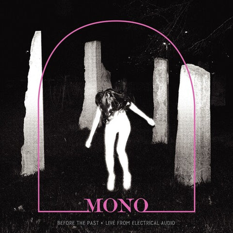Mono - Before the Past: Live from Electrical Audio LP