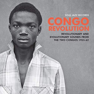 Various - Congo Revolution: Revolutionary and Evolutionary Sounds from the Two Congos 1955-62 2LP