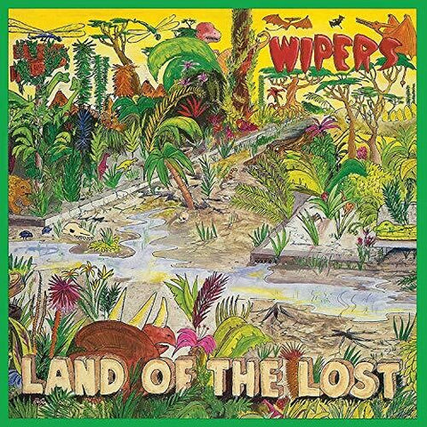 Wipers - Land of the Lost LP