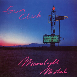 The Gun Club - Moonlight Motel LP