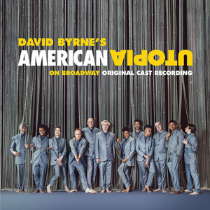 David Byrne - American Utopia on Broadway LP