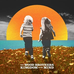 Wood Brothers - Kingdom in My Mind LP