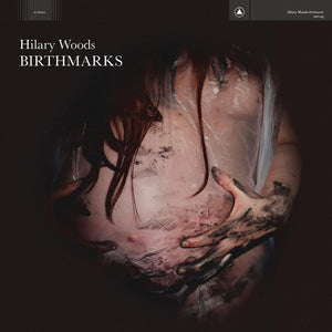 Hilary Woods - Birthmarks LP (Ltd Dark Red Vinyl Edition)
