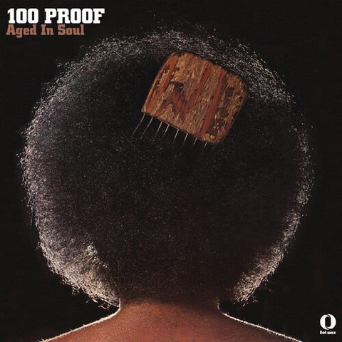 100 Proof (Aged in Soul) - 100 Proof LP