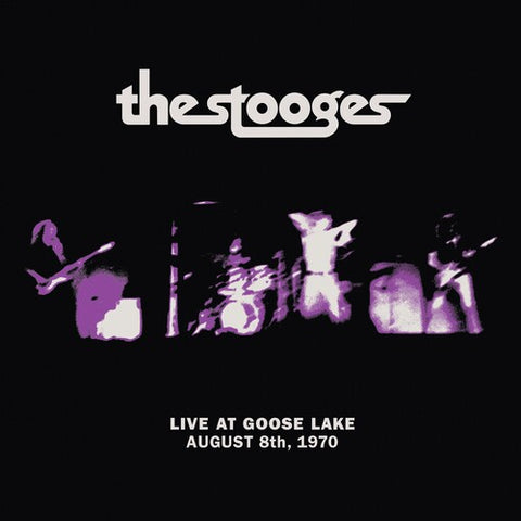 The Stooges - Live at Goose Lake: August 8th, 1970 LP