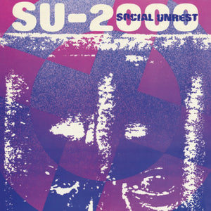 Social Unrest - SU-2000 LP