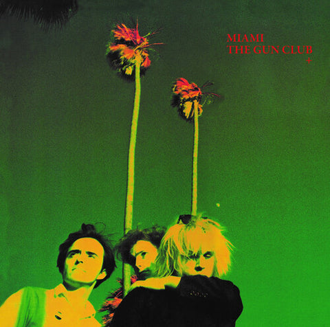 The Gun Club - Miami 2LP