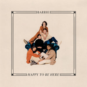Barrie - Happy to Be Here LP (Ltd Red Vinyl Edition)