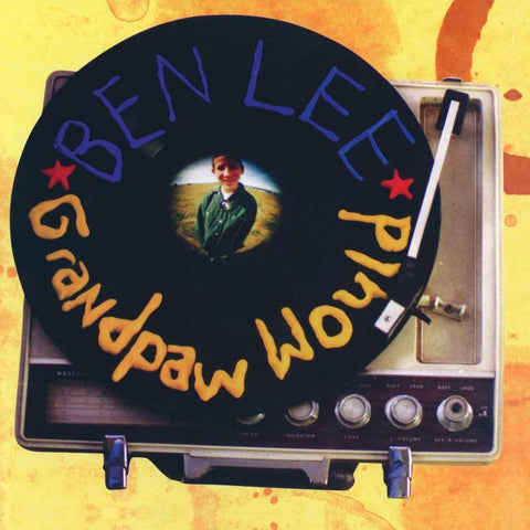 Ben Lee - Grandpaw Would: 25th Anniversary Deluxe Edition 2LP