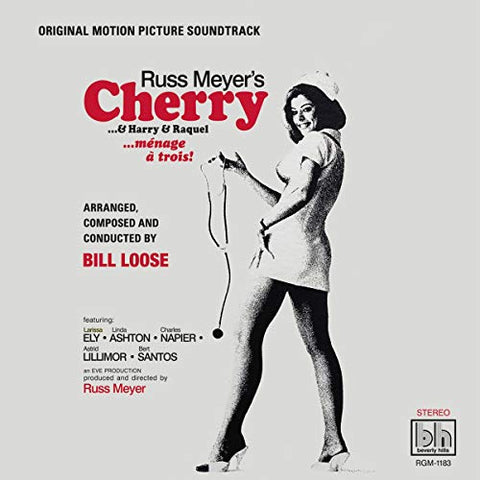 Bill Loose - Russ Meyer's Cherry...& Harry & Raquel LP