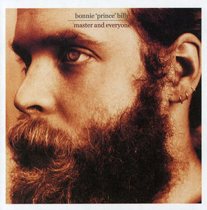 Bonnie Prince Billy - Master and Everyone LP