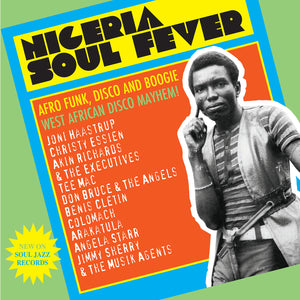 Various - Nigeria Soul Fever: Afro Funk, Disco and Boogie / West African Disco Mayhem! 3LP