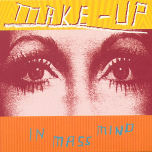 The Make-Up - In Mass Mind LP