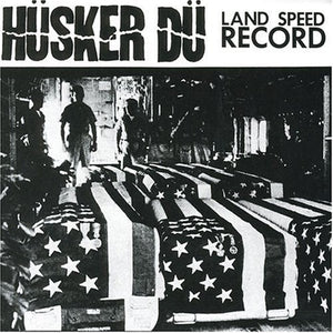 Husker Du - Land Speed Record LP