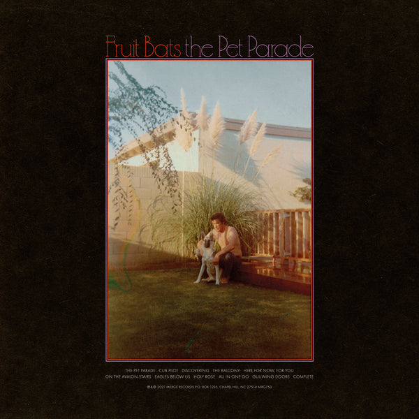 Fruit Bats - The Pet Parade LP