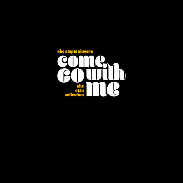 The Staple Singers - Come Go With Me: The Stax Collection 7LP