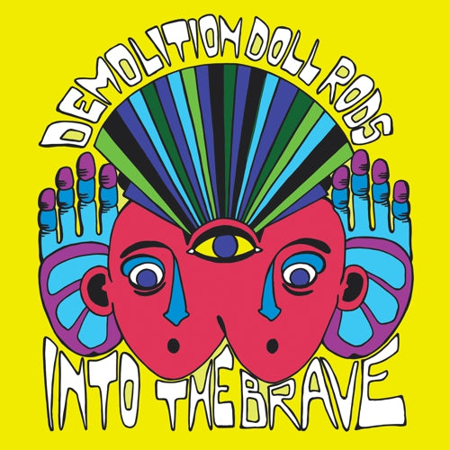 Demolition Doll Rods - Into the Brave LP